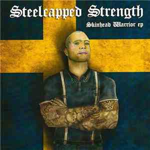 Steelcapped Strength - Skinhead Warrior EP flac download