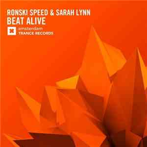 Ronski Speed & Sarah Lynn - Beat Alive FLAC download
