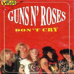 Guns N' Roses - Don't Cry flac download