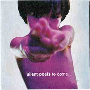Silent Poets - To Come... flac download