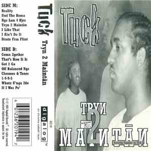 Tuck  - Tryn 2 Maintān flac download