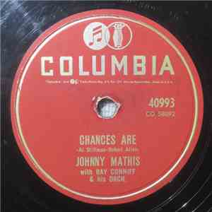 Johnny Mathis With Ray Conniff & His Orch. - Chances Are / The Twelfth Of Never flac download