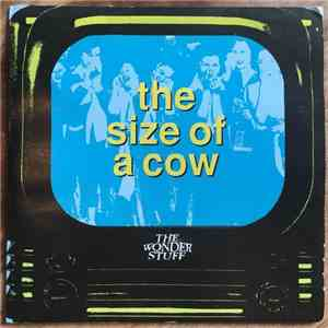 The Wonder Stuff - The Size Of A Cow flac download
