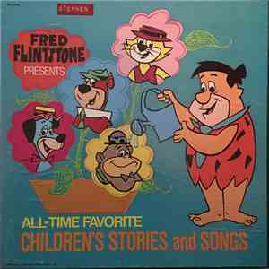Various - Fred Flintstone Presents All-Time Favorite Children's Stories And Songs flac download