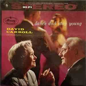 David Carroll And His Orchestra - Dance And Stay Young flac download