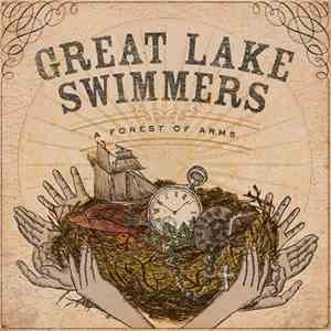 Great Lake Swimmers - A Forest Of Arms FLAC download