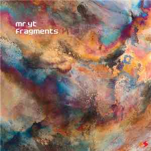 Mr. YT - Fragments flac download
