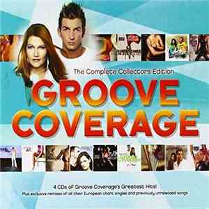 Groove Coverage - The Complete Collectors Edition flac download