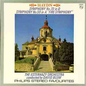 "Haydn, The Esterhazy Orchestra, David Blum  - Symphony No. 70 In D, Symphony No. 59 In A ""Fire Symphony"" flac download"