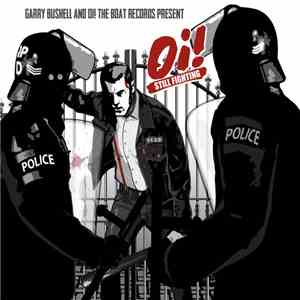 Various - Garry Bushell And Oi! The Boat Records Present Oi! Still Fighting flac download