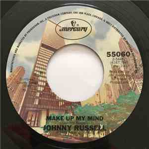 Johnny Russell  - Make Up My Mind / I Might Be A While In New Orleans FLAC download