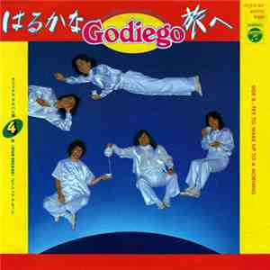 Godiego - はるかな旅へ flac download