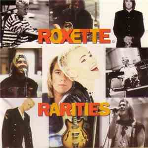 Roxette - Rarities flac download