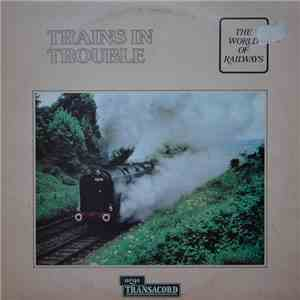 No Artist - Trains In Trouble flac download
