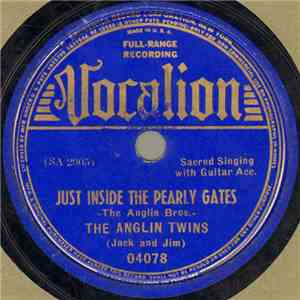 The Anglin Twins (Jack And Jim) - Just Inside The Pearly Gates FLAC download