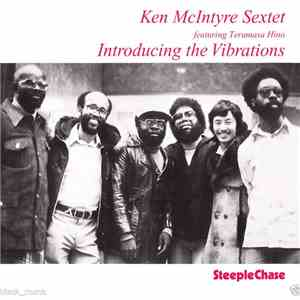 Ken McIntyre Sextet Featuring Terumasa Hino - Introducing The Vibrations flac download