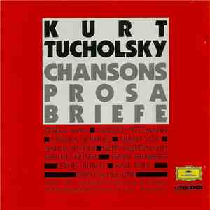 Kurt Tucholsky - Chansons - Prosa - Briefe FLAC download