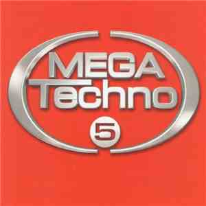 Various - Mega Techno 5 FLAC download