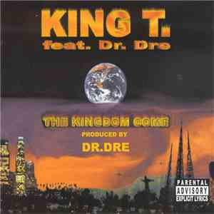 King T - The Kingdom Come flac download