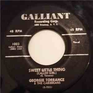 Georgie Torrance & The Caribbeans  - Sweet Little Thing / Too Soon FLAC download