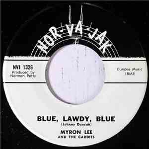 Myron Lee And The Caddies - Blue, Lawdy, Blue FLAC download