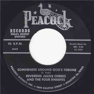 Reverend Julius Cheeks And The Four Knights  - Somewhere Around God's Throne / Nobody Knows FLAC download