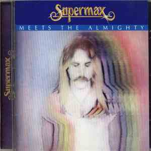 Supermax - Meets The Almighty flac download