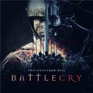 Two Steps From Hell - Battlecry flac download