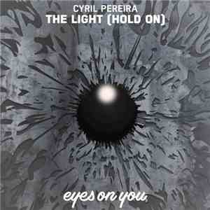 Cyril Pereira - The Light (Hold On) FLAC download