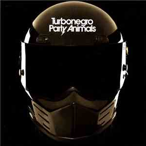 Turbonegro - Party Animals flac download
