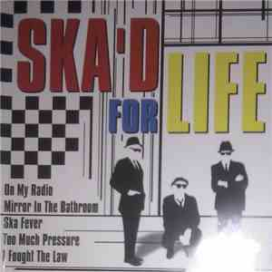 Various - Ska'd For Life flac download