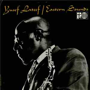 Yusef Lateef - Eastern Sounds flac download