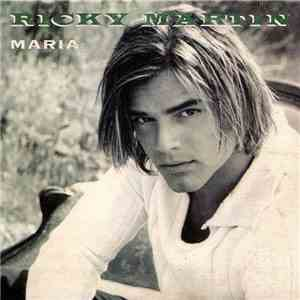 Ricky Martin - Maria flac download