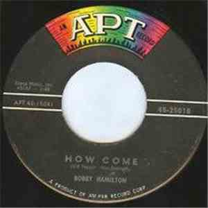 Bobby Hamilton  - How Come / Oh Yeah! flac download