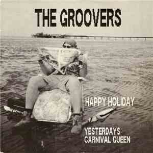 The Groovers  - Happy Holiday FLAC download