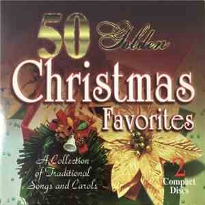 Unknown Artist - 50 Golden Christmas Favorites FLAC download