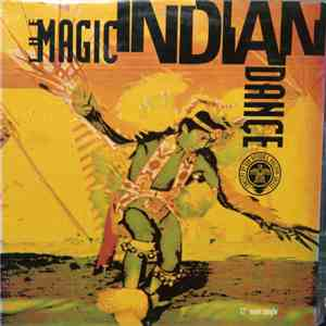 The Magic Indian Dance - Oochigeas Indian Song flac download
