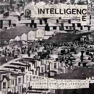 Intelligence - Boredom And Terror / Let's Toil FLAC download