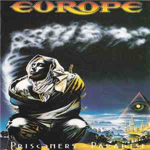 Europe  - Prisoners In Paradise flac download