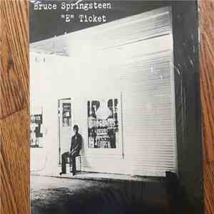 "Bruce Springsteen - ""E"" Ticket FLAC download"