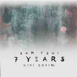 Sam Tsui - 7 Years (Live Cover) FLAC download