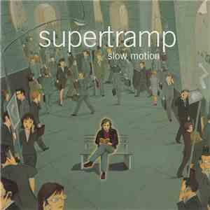 Supertramp - Slow Motion flac download