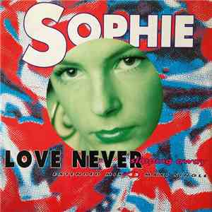 Sophie - Love Never Slipping Away flac download