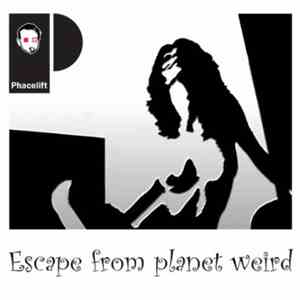 Phacelift - Escape From Planet Weird flac download