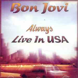 Bon Jovi - Always Live in USA flac download
