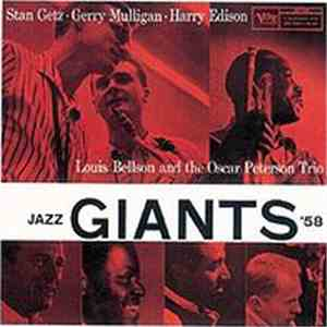 Stan Getz · Gerry Mulligan · Harry Edison, Louis Bellson And The Oscar Peterson Trio - Jazz Giants '58 flac download