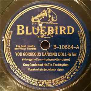 Gray Gordon And His Tic-Toc Rhythm - You Gorgeous Dancing Doll / The Kitten With The Big Green Eyes flac download